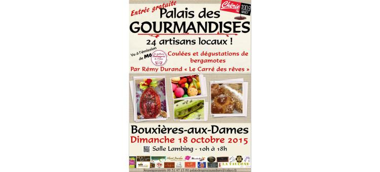 Le Palais des Gourmandises – Dimanche 18 octobre 2015
